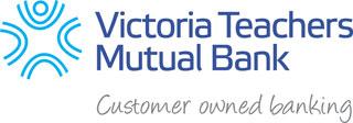 Victoria Teachers Mutual Bank Client